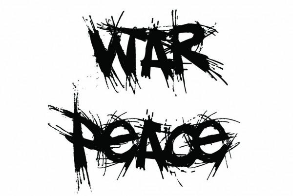 war is not peace