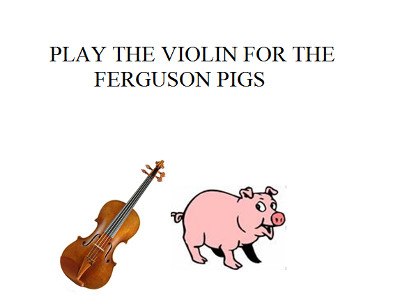ferguson pigs and violin